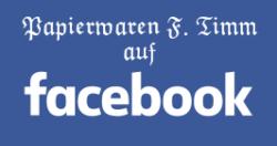 Papierwaren-Timm auf Facebook